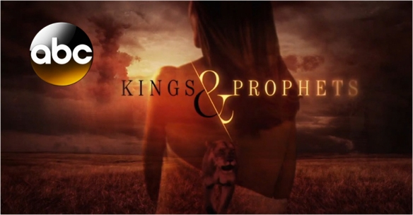 FDE_ABC_kings_and_Prophets_blog_968by504